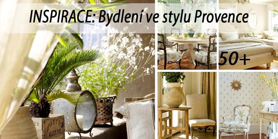 Bydlení ve stylu Provence - fotogalerie, inspirace