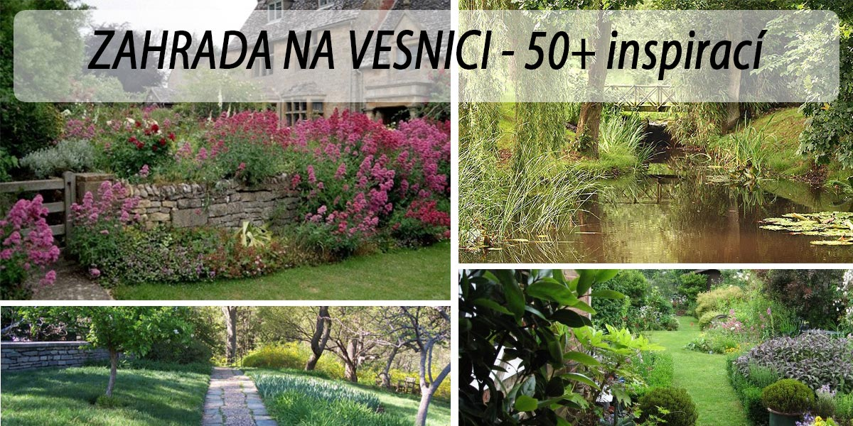 Vesnická zahrada - fotogalerie, inspirace