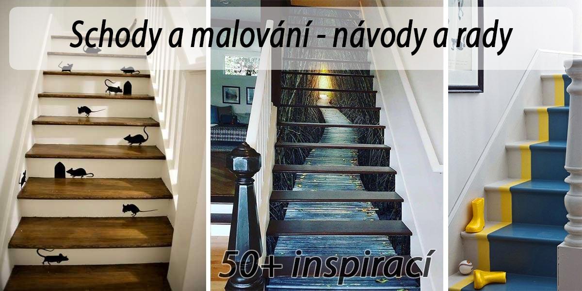 Jak vymalovat schodiště - inspirace, rady, fotogalerie