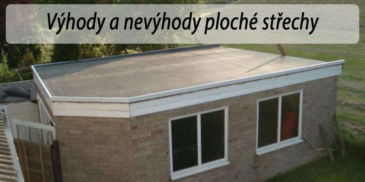 Ploché střechy: Výhody a nevýhody